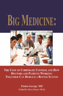 Big Medicine Book - By Dr Elaina George